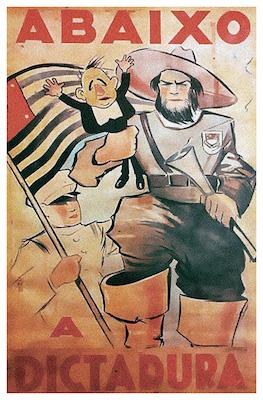 Os constitucionalistas também buscaram apoio para o sua causa através de cartazes e panfletos. Na imagem, um soldado paulista forte e imponente segura um Getúlio Vargas pequeno e patético.