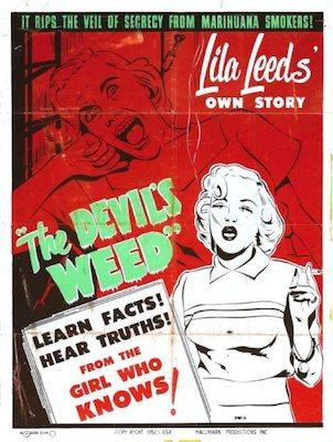 Com a proibição da maconha nos Estados Unidos no início do século 20, era preciso convencer a população de que o consumo da erva era prejudicial à saúde. Entre as estratégias usadas estavam relacionar o uso da cannabis a assassinatos, promiscuidade sexual e criminalidade. No cartaz, um convite para uma palestra com uma ex-usurária, que promete contar toda a verdade por trás da erva do diabo.
