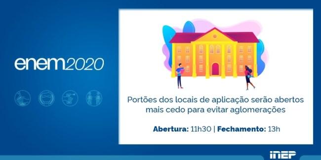 Portões abrirão às 11h30 no Enem 2020.