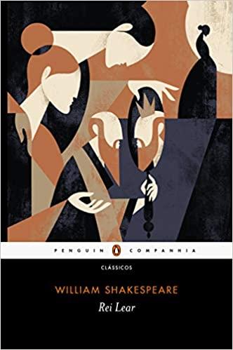 Rei Lear, em tradução de Lawrence Flores Pereira, pela Penguin - Companhia das Letras
