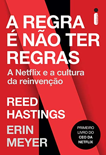 Capa do livro A Regra é Não Ter Regras: A Netflix e a Cultura da Reinvenção